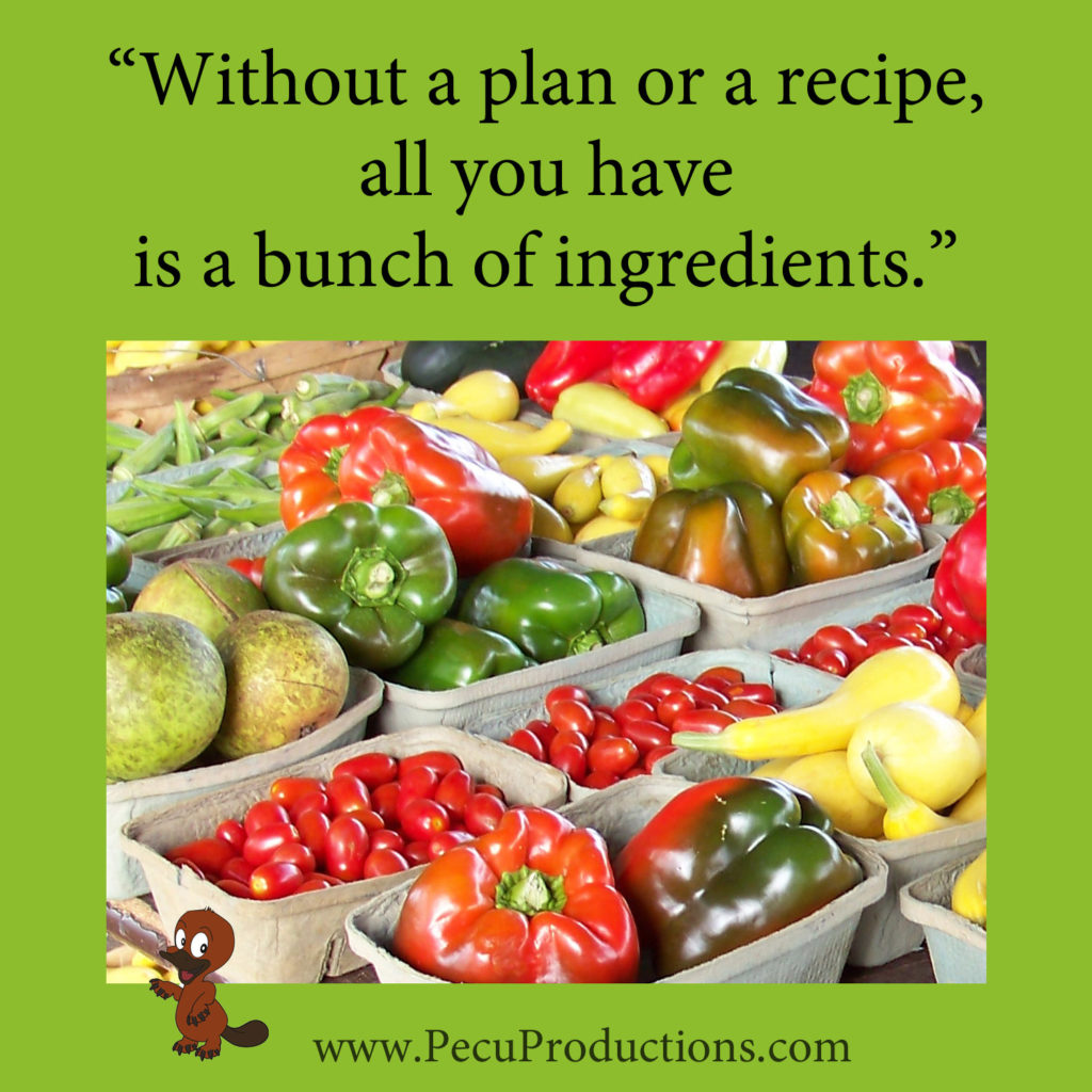 have a plan for your ingredients